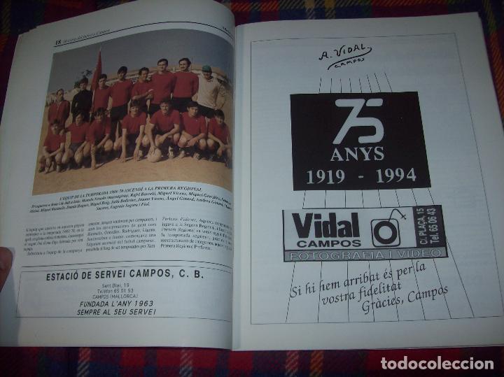 Coleccionismo deportivo: HISTÒRIA DEL FUTBOL A CAMPOS , 1924 - 1994 .ED. DEL MIGJORN. CLUB ESPORTIU CAMPOS. 1994. MALLORCA - Foto 6 - 92332820