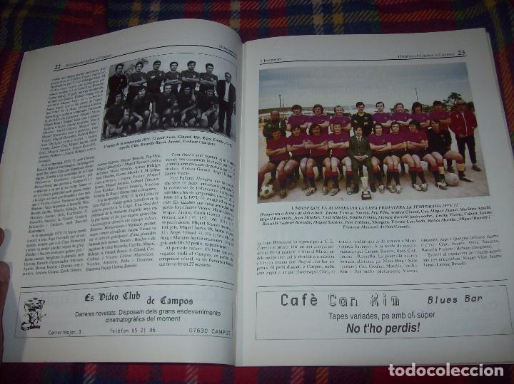 Coleccionismo deportivo: HISTÒRIA DEL FUTBOL A CAMPOS , 1924 - 1994 .ED. DEL MIGJORN. CLUB ESPORTIU CAMPOS. 1994. MALLORCA - Foto 7 - 92332820