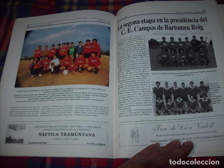 Coleccionismo deportivo: HISTÒRIA DEL FUTBOL A CAMPOS , 1924 - 1994 .ED. DEL MIGJORN. CLUB ESPORTIU CAMPOS. 1994. MALLORCA - Foto 12 - 92332820