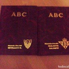 Coleccionismo deportivo: LOTE DE 2 LIBROS DEL COLECCIONABLE DE ABC DEL SEVILLA Y DEL BETIS. Lote 93277470