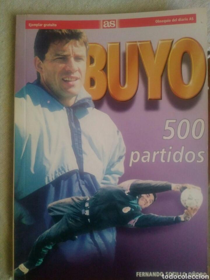 PACO BUYO 500 PARTIDOS (Coleccionismo Deportivo - Libros de Fútbol)