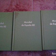 Coleccionismo deportivo: MUNDIAL DE ESPAÑA 82 (3TOMOS). Lote 93990630