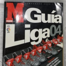 Coleccionismo deportivo: GUIA DE FUTBOL MARCA LIGA 04, TEMPORADA 2003/2004. Lote 94082995
