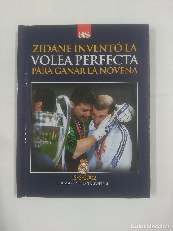 VOLEA PERFECTA PARA GANAR LA NOVENA. 15-5-2002. REAL MADRID. BAYER LEVERKUSEN. 2-1. TDK311 (Coleccionismo Deportivo - Libros de Fútbol)