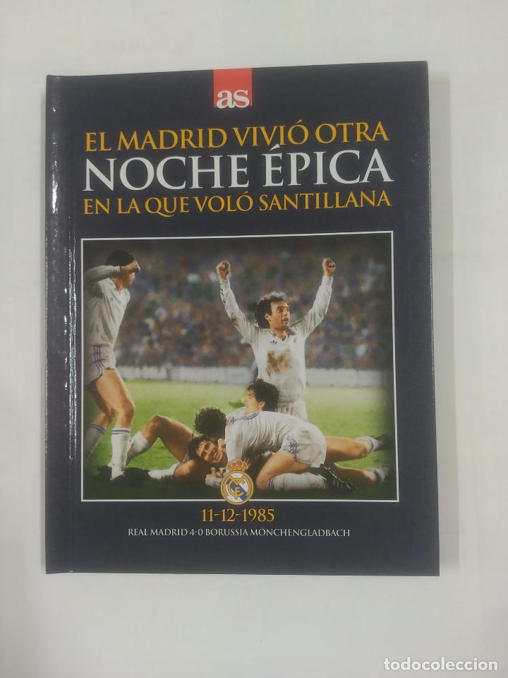 EL MADRID VIVIO OTRA NOCHE EPICA EN LA QUE VOLO SANTILLANA. 11-12-1985. MONCHENGLADBACH TDK311 (Coleccionismo Deportivo - Libros de Fútbol)