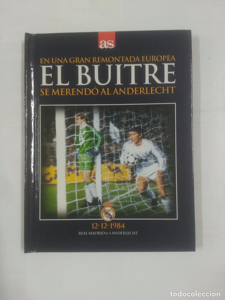 EN UNA GRAN REMONTADA EUROPEA EL BUITRE SE MERENDO AL ANDERLECHT. 12-12-1984. TDK311 (Coleccionismo Deportivo - Libros de Fútbol)