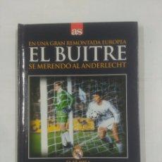 Coleccionismo deportivo: EN UNA GRAN REMONTADA EUROPEA EL BUITRE SE MERENDO AL ANDERLECHT. 12-12-1984. TDK311. Lote 94168480
