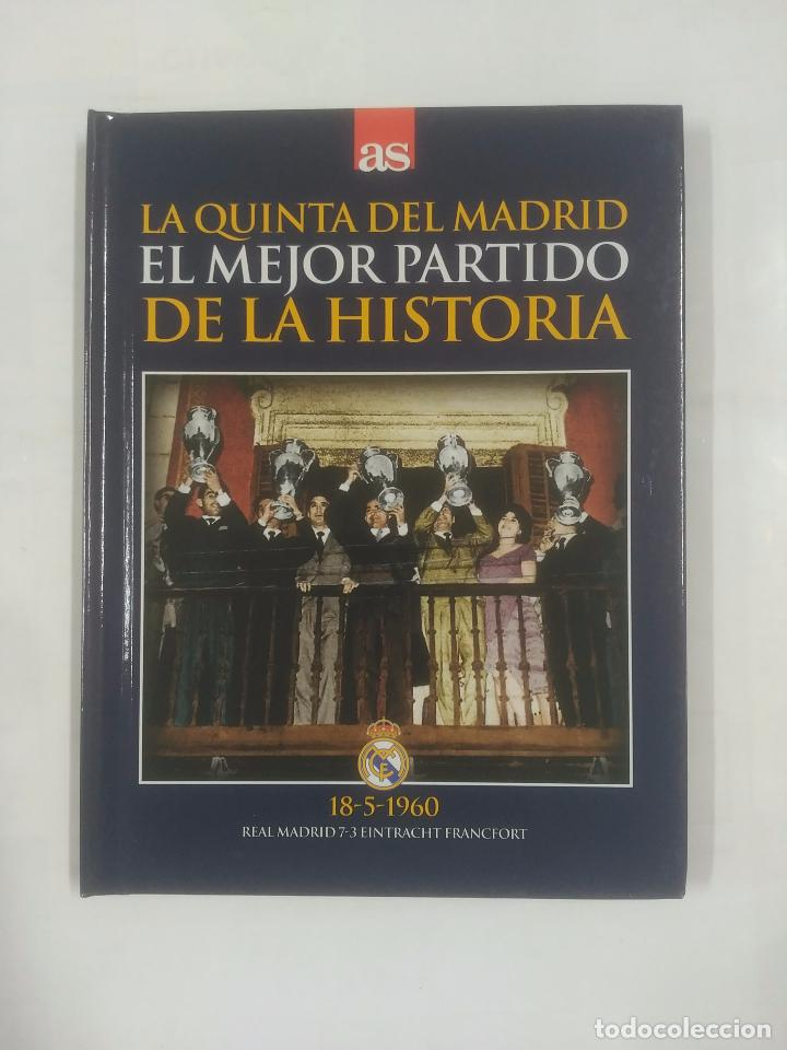 LA QUINTA DEL REAL MADRID. EL MEJOR PARTIDO DE LA HISTORIA. 18-5-1960. EINTRACHT FRANCFORT. TDK311 (Coleccionismo Deportivo - Libros de Fútbol)