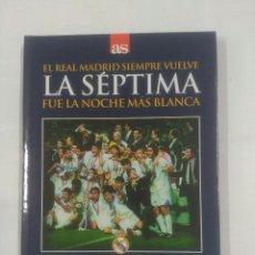 Coleccionismo deportivo - EL REAL MADRID SIEMPRE VUELVE. LA SEPTIMA FUE LA NOCHE MAS BLANCA. 20-5-1998 JUVENTUS. TDK311 - 94168895