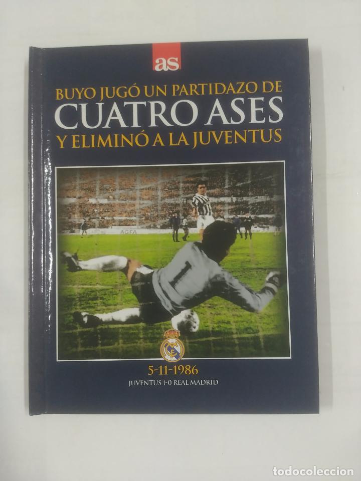 BUYO JUGO UN PARTIDAZO DE CUATRO ASES Y ELIMINO A LA JUVENTUS. 5-11-1986. REAL MADRID. TDK311 (Coleccionismo Deportivo - Libros de Fútbol)