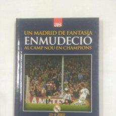 Coleccionismo deportivo - UN MADRID DE FANTASIA ENMUDECIO AL CAMP NOU EN CHAMPIONS. LIBRO + DVD. TDK311 - 94169410