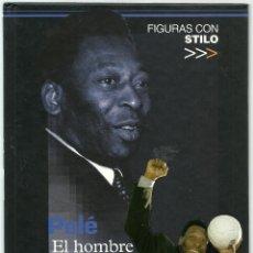 Coleccionismo deportivo: FIGURAS CON STILO - PELE, EL HOMBRE DE LOS 1.000 GOLES. Lote 94180145