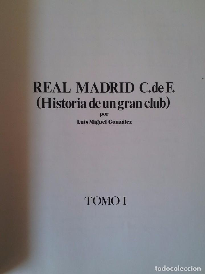Coleccionismo deportivo: LUIS MIGUEL GONZALEZ - REAL MADRID C.de F. (HISTORIA DE UN GRAN CLUB) - 2 TOMOS 1984 - Foto 3 - 94365766