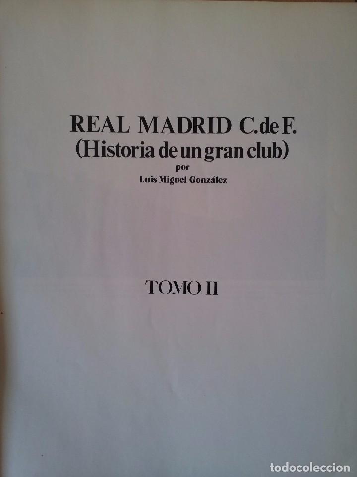 Coleccionismo deportivo: LUIS MIGUEL GONZALEZ - REAL MADRID C.de F. (HISTORIA DE UN GRAN CLUB) - 2 TOMOS 1984 - Foto 11 - 94365766