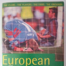 Coleccionismo deportivo: EUROPEAN FOOTBALL – A FAN'S HANDBOOK 1999-2000. THE ROUGH GUIDE. Lote 94896187