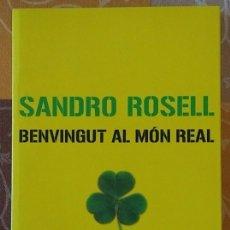 Coleccionismo deportivo: BENVINGUT AL MÓN REAL. SANDRO ROSELL. (F.C. BARCELONA - BARÇA) COLUMNA 2006. EN CATALÀ. Lote 95060607