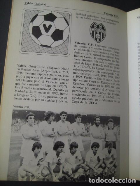 Coleccionismo deportivo: LIBRO FUTBOL DE LA A A LA Z 1982. EDICION ESPECIAL PARA PHILIPS - Foto 3 - 95191011