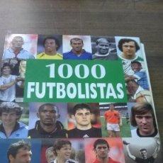 Coleccionismo deportivo: ESPECTACULAR LIBRO SOBRE EL DEPORTE REY - 1000 FURBOLISTAS - MUY BUENAS ILUSTRACIONES . Lote 95268047