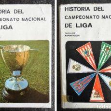 Coleccionismo deportivo: HISTORIA DEL CAMPEONATO NACIONAL DE LIGA. EN 2 TOMOS: 1928-29 A 1950-1951 Y 1951-52 A 1969-70 FUTBOL. Lote 95709575