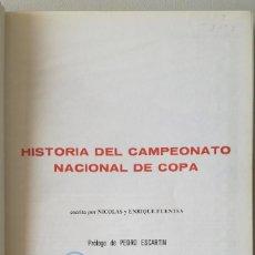 Coleccionismo deportivo: HISTORIA DEL CAMPEONATO NACIONAL DE COPA DEL REY (DEL GENERALISIMO). TOMO II: 1946-1970 - FUTBOL. Lote 95709851
