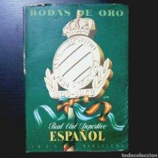 Coleccionismo deportivo: REAL CLUB DEPORTIVO ESPAÑOL 1900 - 1953 BODAS DE ORO - FÚTBOL PERIQUITO . Lote 95723695