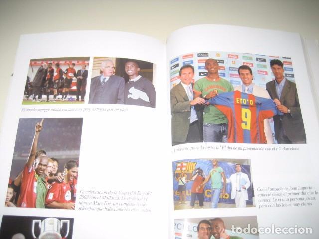 Coleccionismo deportivo: Libro Futbol SAMUEL ETOO Raza de Campeon. 1ª Edicion. Futbol Club Barcelona - Foto 4 - 96371359