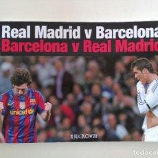 Coleccionismo deportivo: LIBRO DE FOTOGRAFIAS FC BARCELONA V REAL MADRID - H KLICZKOWSKI (GETTY IMAGES) MESSI CR7. Lote 96979183