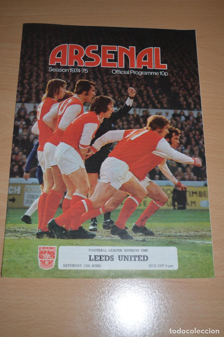 OFFICIAL PROGRAMME SEASON 1974-75 DIVISION ONE ARSENAL-LEEDS UNITED