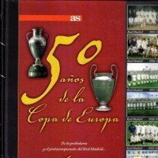 Coleccionismo deportivo: 50 AÑOS DE LA COPA DE EUROPA (VOLUMEN I) . Lote 97499783