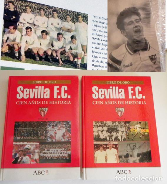 SEVILLA FC CIEN AÑOS DE HISTORIA TOMO 1 2 LIBROS ORO FÚTBOL CLUB - DEPORTE FOTOS LIBRO TOMOS SFC 100 (Coleccionismo Deportivo - Libros de Fútbol)