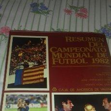 Coleccionismo deportivo: LIBRO RESUMEN DEL MUNDIAL DE FÚTBOL 1982. Lote 97861066
