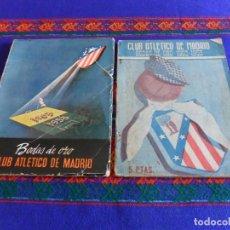 Coleccionismo deportivo: LOTE 2 LIBROS CLUB ATLÉTICO DE MADRID BODAS DE ORO 1903 1953. MUY RAROS!!!!!!!. Lote 98123671