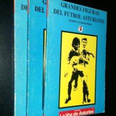 Coleccionismo deportivo: GRANDES FIGURAS DEL FUTBOL ASTURIANO / 1, 2 Y 3 / RICARDO VAZQEZ-PRADA. Lote 98566567