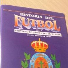 Coleccionismo deportivo - Historia del Fútbol en la Provincia de Santa Cruz de Tenerife. Tomo 2 - 98689739