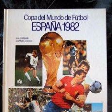 Coleccionismo deportivo: COPA DEL MUNDO DE FÚTBOL ESPAÑA 82 . Lote 98870927