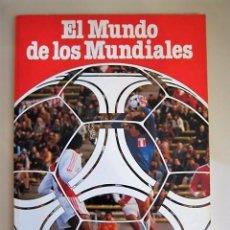 Coleccionismo deportivo: EL MUNDO DE LOS MUNDIALES. 1982. Lote 98871623