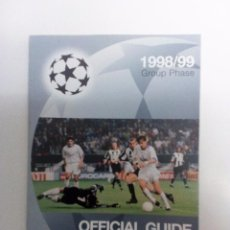 Coleccionismo deportivo: UEFA CHAMPIONS LEAGUE 1998/99 OFFICIAL GUIDE GROUP PHASE ATHLETIC BARCELONA R. MADRID MANCHESTER... Lote 99444131