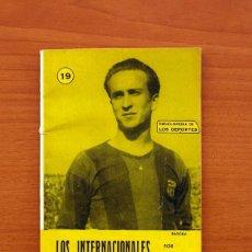 Coleccionismo deportivo: ENCICLOPEDIA DE LOS DEPORTES - Nº 19, LOS INTERNACIONALES - EDICIONES ARPEM 1958 - VER FOTOS. Lote 99629107