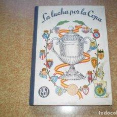 Coleccionismo deportivo: LA LUCHA POR LA COPA -DINAMICO 1957. Lote 99652387