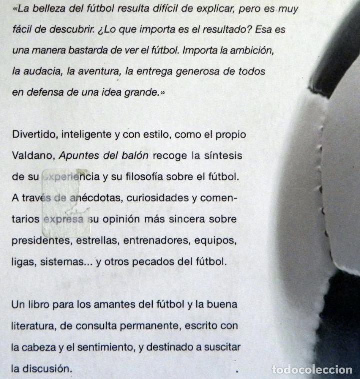 Coleccionismo deportivo: APUNTES DEL BALÓN - LIBRO - JORGE VALDANO - ANÉCDOTAS CURIOSIDADES Y OTROS PECADOS DE FÚTBOL DEPORTE - Foto 2 - 100149711