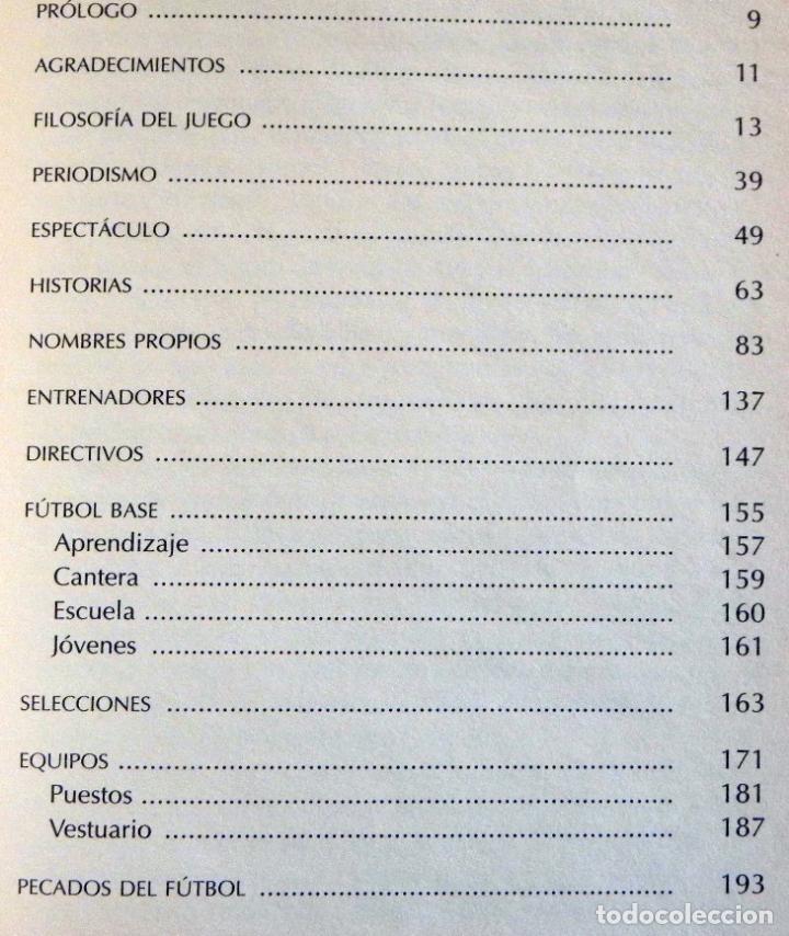 Coleccionismo deportivo: APUNTES DEL BALÓN - LIBRO - JORGE VALDANO - ANÉCDOTAS CURIOSIDADES Y OTROS PECADOS DE FÚTBOL DEPORTE - Foto 3 - 100149711