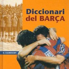 Coleccionismo deportivo: DICCIONARI DEL BARÇA. Lote 100311511
