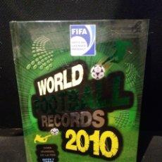 Coleccionismo deportivo - LIBRO WORLD RECORDS FOOTBALL 2010 - 101851264