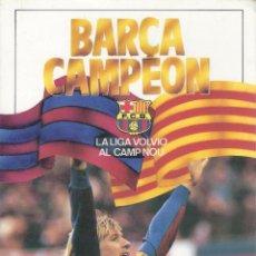Coleccionismo deportivo: BARÇA CAMPEÓN. LA LIGA VOLVIÓ AL CAMP NOU. TEMPORADA1984-85. DIARIO SPORT. Lote 102155139