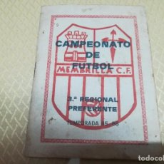 Coleccionismo deportivo: MUY RARO LIBRITO DEL CAMPEONATO DE FÚTBOL TEMPORADA 85/86 DEL MEMBRILLA CF 3 REGIONAL PREFERENTE. Lote 102558763