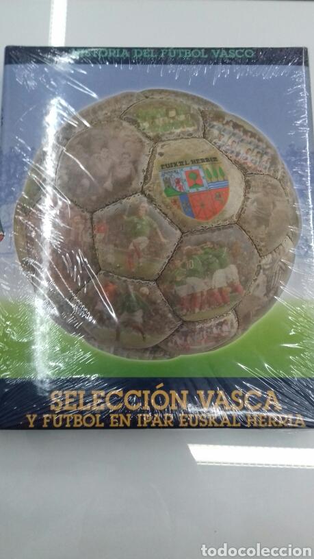 SELECCION VASCA Y FUTBOL EN IPAR EUSKAL HERRIA HISTORIA FUTBOL VASCO TOMO 5 EUSKADI (Coleccionismo Deportivo - Libros de Fútbol)