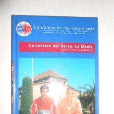 Coleccionismo deportivo: FC BARCELONA - LIBRO DEL CENTENARIO - LA CANTERA DEL BARÇA - LA MASIA - VER FOTOS. Lote 104235251