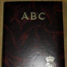 Coleccionismo deportivo: ABC HISTORIA VIVA DEL REAL MADRID TOMO FASCICULOS ENCUADERNADOS ABC 520 PÁGINAS. Lote 104235699