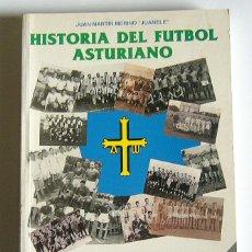 Coleccionismo deportivo: HISTORIA DEL FUTBOL ASTURIANO - TOMO 1 - JUAN MARTIN MERINO, JUANELE. Lote 104487275
