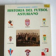 Coleccionismo deportivo: HISTORIA DEL FUTBOL ASTURIANO - TOMO 5 - JUAN MARTIN MERINO, JUANELE. Lote 104488091